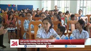 Cặp lá yêu thương đến với Bình Thuận   VTV24