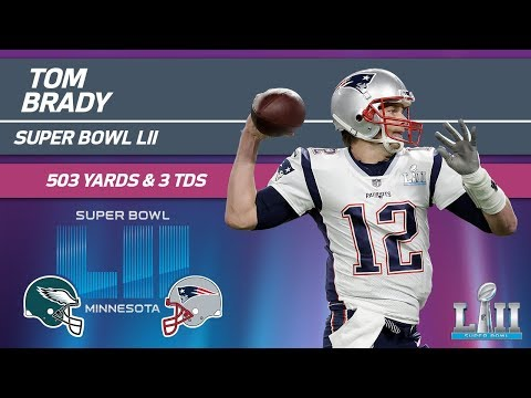 Tom Brady Sets SB Record With 505 Pass Yards! | Eagles Vs. Patriots | Super Bowl LII Highlights