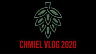 CHMIEL VLOG 2020