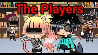 ☆The Players☆||GLMS||[Episode-3]