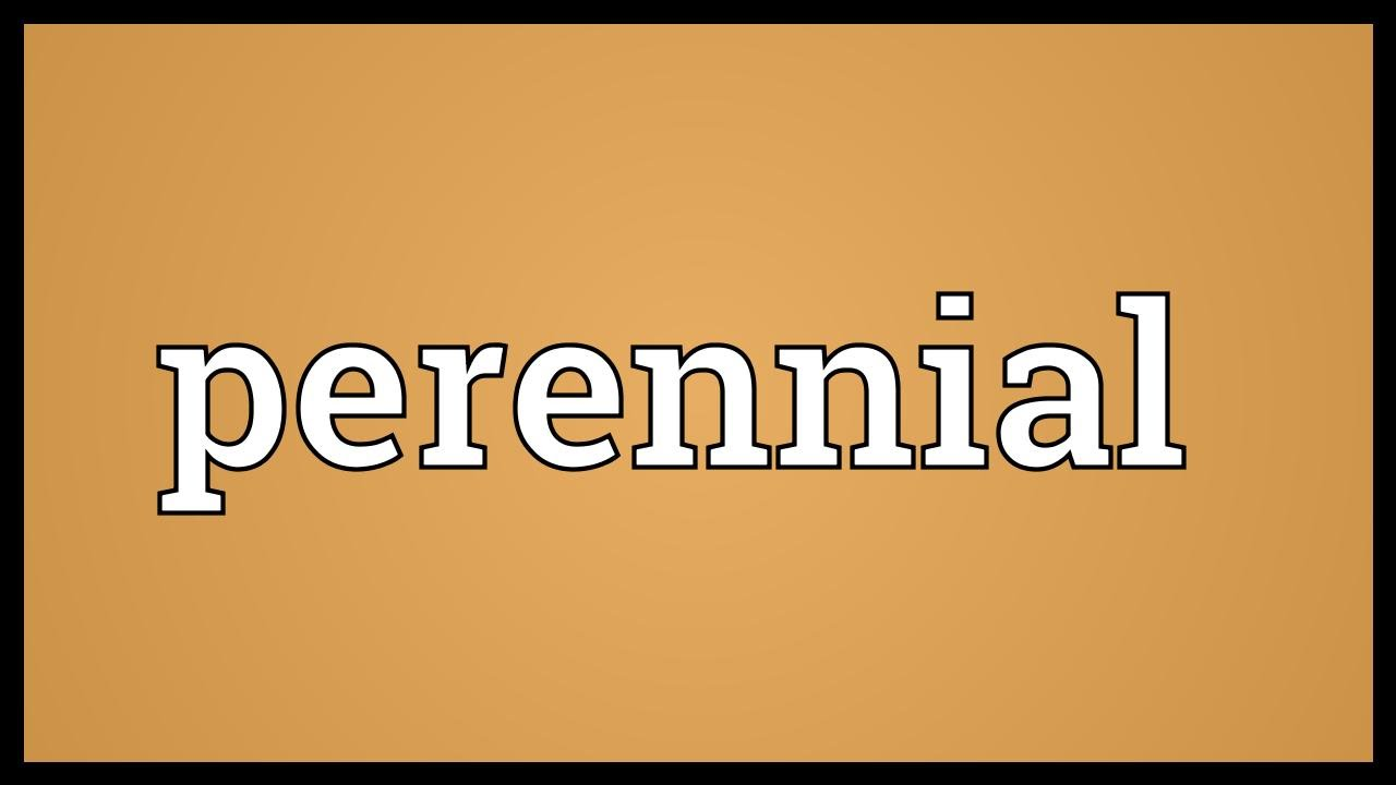 Perennial Meaning Youtube