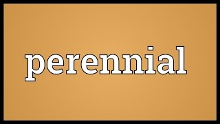 Perennial Meaning