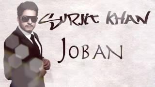 Joban | Official Audio Song | Surjit Khan | 25 Steps | Panj aab Records