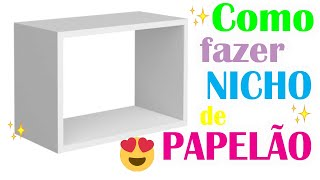 DIY - NICHOS DE PAPELÃO