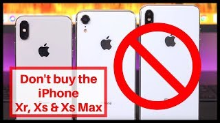 Don't buy iPhone Xr, Xs & Xs Max before watching this   iPhone price in India vs dubai vs hong kong