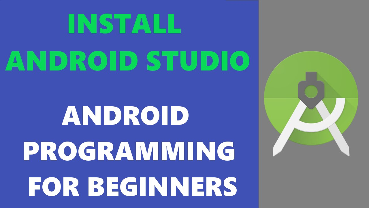 ... Programming Tutorial Beginners Installing Android Studio HD - YouTube