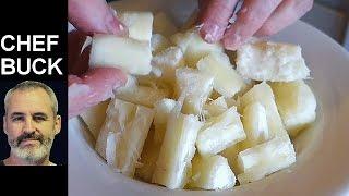 Best Yuca Recipe - How to Cook Cassava Root