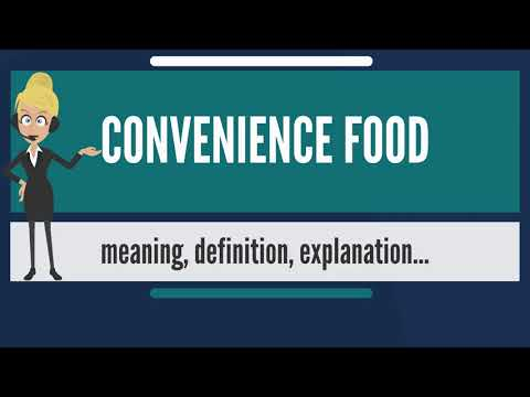 What is CONVENIENCE FOOD? What does CONVENIENCE FOOD mean? CONVENIENCE FOOD meaning & explanation