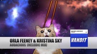 Orla Feeney & Kristina Sky - Audacious (Melodic Mix)