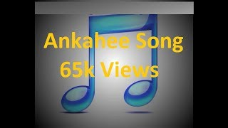 Gambar cover Ankahee song