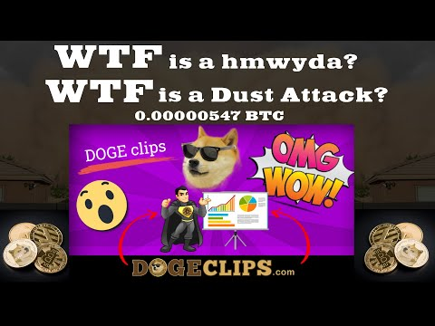WTF? 0.00000547 BTC Dust Attack hmwyda Memo.sv? Xapo? Jason Chavannes? $1 BILLION+ Bitcoin USD
