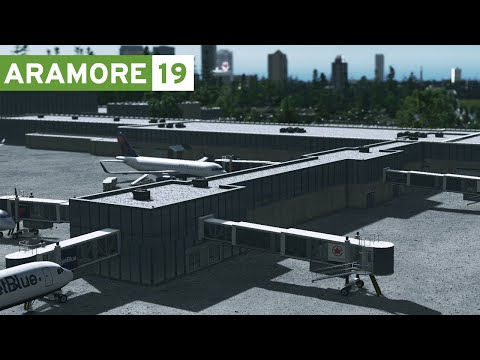 Cities Skylines: Aramore (Episode 19) - Airport Layout & Parking
