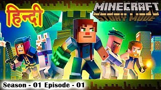 Minecraft: Story Mode 1   Episode 1   The Order of the Stone 01/02   Hindi Me