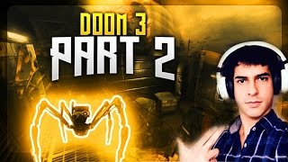 Doom 3 Part 2 / ATTACKED FROM ALL SIDES
