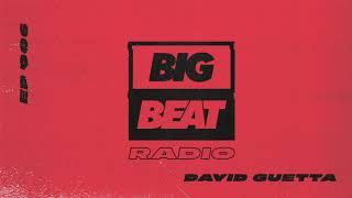 Big Beat Radio: EP #006 - David Guetta