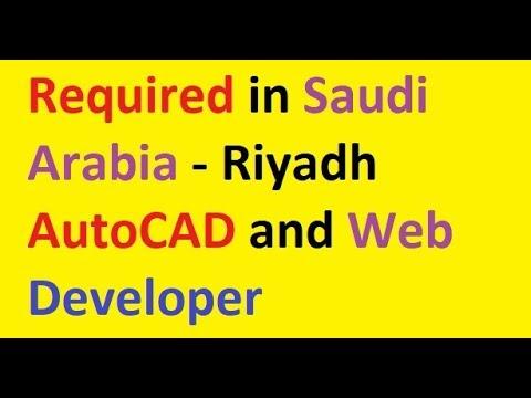 required-in-saudi-arabia---riyadh-autocad-and-web-developer