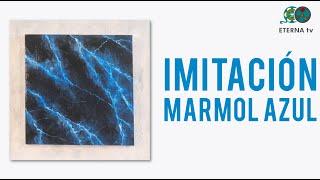Imitación marmol azul | Lidia Gonzalez Varela en Manos a la Obra