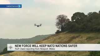 New force will keep NATO nations safer