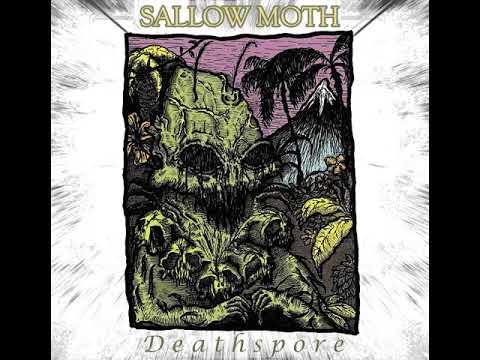 Sallow Moth - Deathspore [2018]