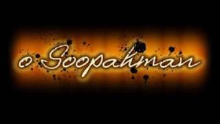 Schryer / o Soopahman