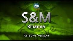 Rihanna-S&M (Melody) (Karaoke Version) [ZZang KARAOKE]