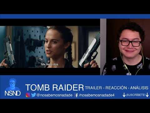 TOMB RAIDER | Trailer | REACCIÓN | ANÁLISIS