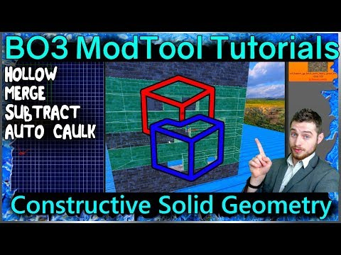 Constructive Solid Geometry: Save Time in Radiant Call of Duty Black Ops 3 Mod Tools Tutorial Series