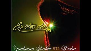 Yankuam Shakur - Es Otro Día[Prod. by Funkadelik]