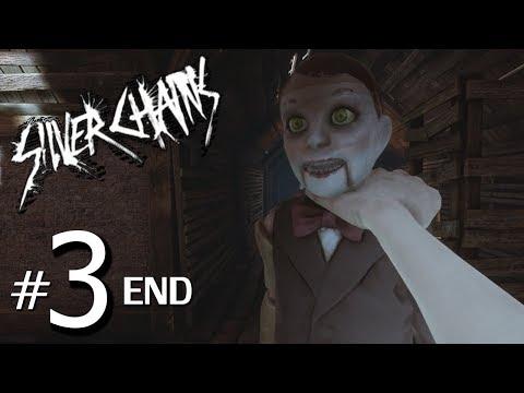 ไม่เห็นทางออก กลับไปออกทางเข้า - Silver Chains - Part 3 END (ไม่มีต่อ)