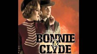 Bonnie & Clyde You Love Who You Love