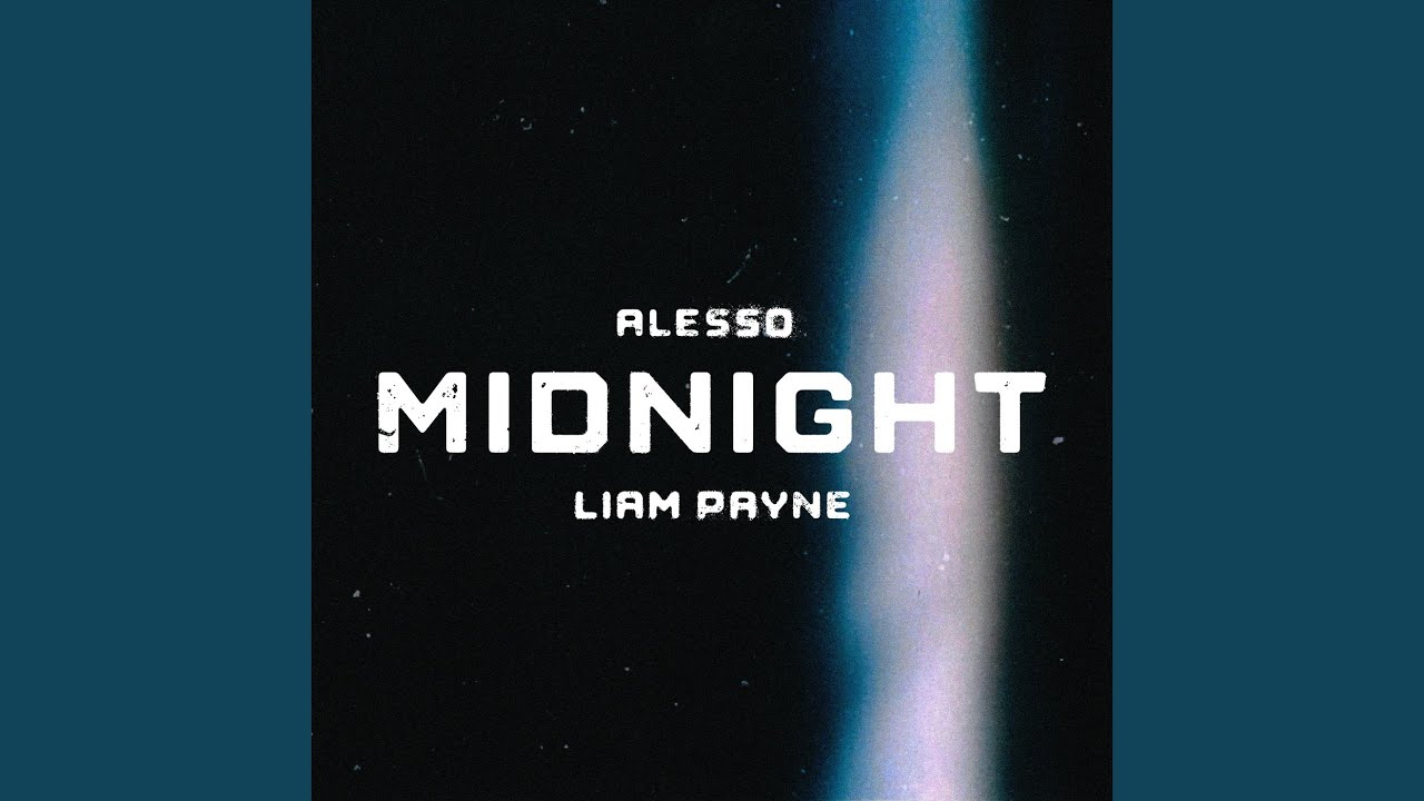 Alesso - Midnight (Feat. Liam Payne)
