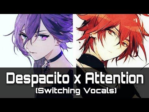 Nightcore - Attention x Despacito (Switching Vocals)