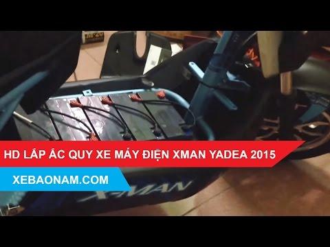 [Hướng Dẫn Lắp Acquy] Xe Máy điện XMan Yadea 2015 | 0979.66.22.88 | Xebaonam.com