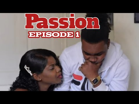 PASSION épisode #1 Shama /Samuel/Niya/Willy/Christie/Tchouko/Patrick/Woodmine/Mona/Konpa/Greg/Lyrod