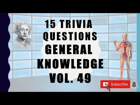 15 Trivia Questions (General Knowledge) No. 49