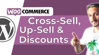Set Up WooCommerce UpSells, Cross-Sells & Discounts  [Promo Made Easy]