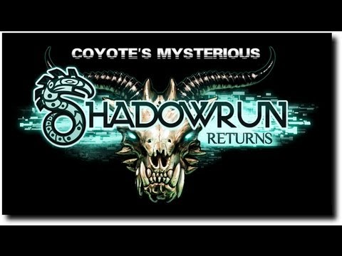 Shadowrun returns - Coyote's mysterious