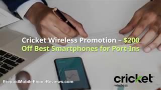 Cricket Wireless Promotion – $200 Off Best Smartphones for Port-Ins