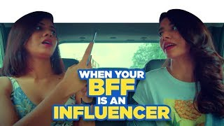 ScoopWhoop: When Your BFF Is An Influencer