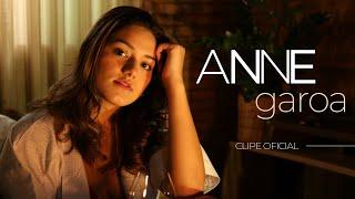 ANNE - Garoa - Videoclipe Oficial