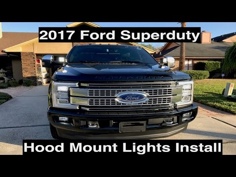 2017 Ford Super Duty Hood Mount Lights Install