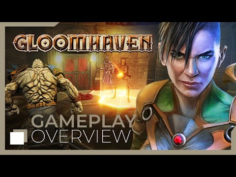 Gloomhaven - Gameplay Overview