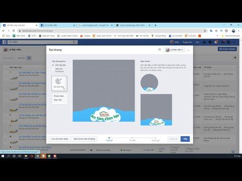 Hướng dẫn tạo khung ảnh Avatar Facebook Frame chuyên nghiệp 2020