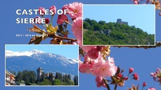 😎  LIVING POSTCARD - CASTLES OF SIERRE