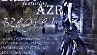 """BreTT feat. aZr-Regret (Mixtape """"IN MINTEA MEA"""")"""