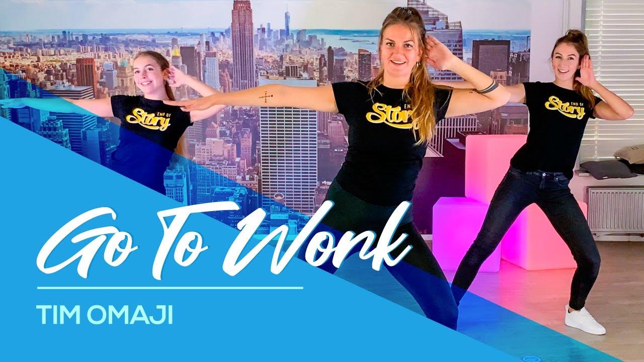 Go To Work - Tim Omaji - Easy Fitness Dance Workout - Baile - Choreography - TikTok
