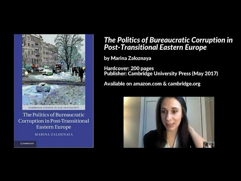 Politics of Bureaucratic Corruption in Post Transitional Eastern Europe, Marina Zaloznaya