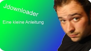Filehoster download Anleitung mit Jdownloader