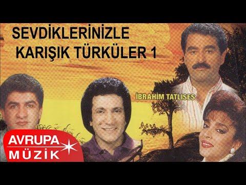Çeşitli Sanatçılar - Sevdiklerinizle Karışık Türküler 1 (Full Albüm)