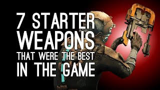 7 Starter Weapons That Were the Best Weapon in the Game
